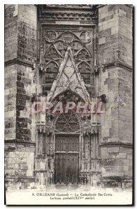 Old Postcard Orleans Loiret Cathedrale St. Croix beautiful XIV century portal