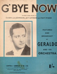 G'Bye Now Geraldo & His Orchestra Rare 1940s Sheet Music