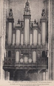Le MANS , France , 1900-10s ; Pipe Organ in Cathedral