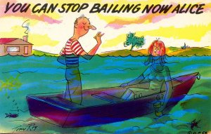 Humor - You can stop bailing now Alice…   Sunken boat, man and woman