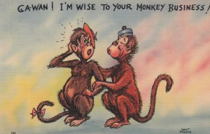 COMIC; PU-1941; Monkeys, Ga-Wan ! I'm Wise to Your Monkey Business!