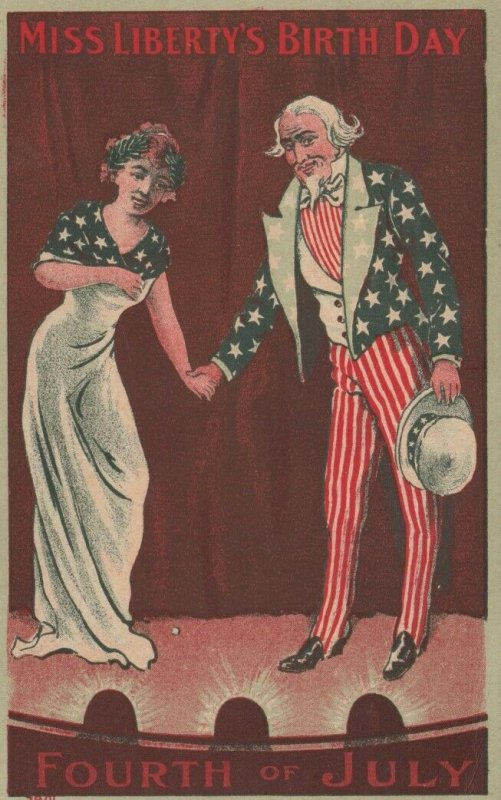 FOURTH of JULY , 1909 ; Uncle Sam Miss Liberty's Birth Day