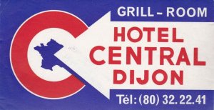 France Dijon Hotel Central Vintage Luggage Label sk1062