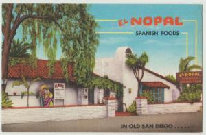 SAN DIEGO CA EL NOPAL  Restauranr Mexican Linen c1950s Postcard