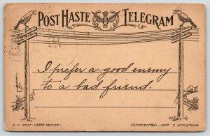 AH Post Haste Telegram Series~I Prefer A Good Enemy Over A Bad Friend~1907 Birds