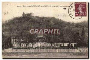 Cadillac sur Garonne Old Postcard Chateau of Duke & # 39Epernon