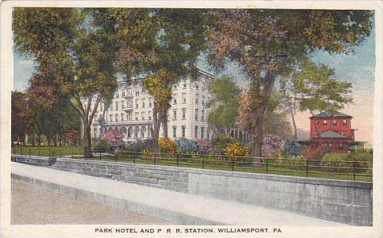 Pennsylvania Williamsport Park Hotel And P R R Station