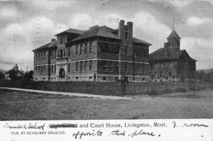 Livingston Montana High School And Court House Antique Postcard K27266
