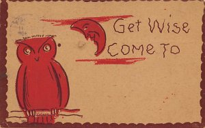 Owl Get Wise Come To 1907