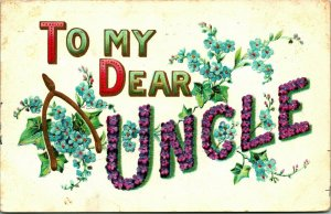 Large Letter Motto To My Dear Uncle Floral Embossed 1910s DB Postcard
