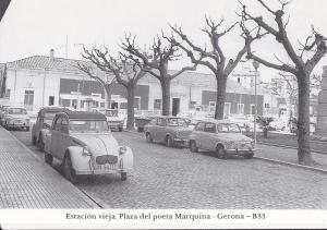 Postal 62249 : Estacion vieja. Plaza del poeta Marquina - Gerona