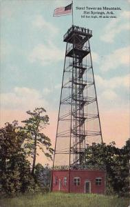 Steel Tower Mountain Hot Springs Arkansas