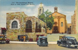 Old Guadalupe Mission 1549 Juarez Old Mexico Old Automobiles Linen Postcard