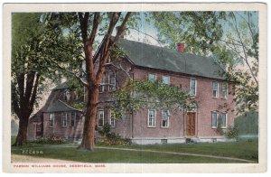 Deerfield, Mass, Parson Williams House