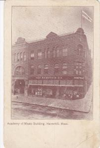 Academy Of Music Building, The Kempton Co., HAVERHILL, Massachusetts, 1900-1910s