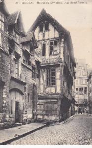 ROUEN, Seine Maritime, France, 1900-1910's; Maison Du XV Siecle, Rue Saint-Ro...