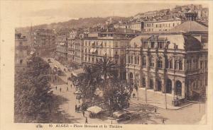 Algeria Alger Place Bresson et le Theatre