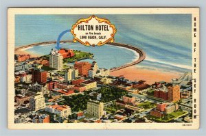 Long Beach CA, Aerial of The Hilton Hotel, Advertising Linen California Postcard