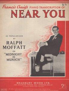 Near You Ralph Moffat 1950s Sheet Music