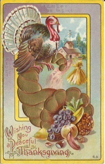 "Turkey & Cornucopia ""Wishing you a Peaceful Thanksgiving"" Vintage Postcard 1910"