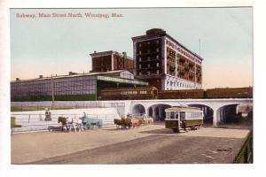 Subway, Main Street North, Winnipeg, Manitoba, Street Car and Horse and Wagon.