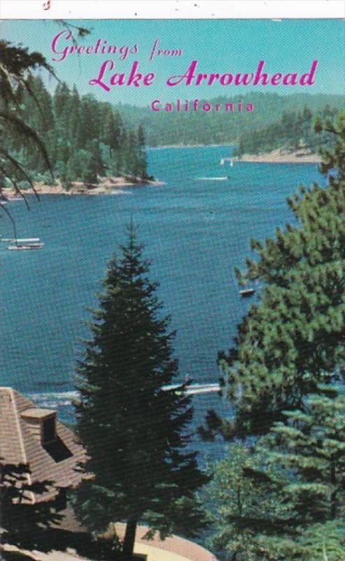 California Greetings From Lake Arrowhead In San Bernardino Mountains