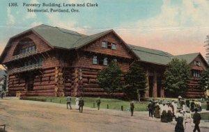PORTLAND, Oregon, 1913; Forestry Building, Lewis and Clark Memorial