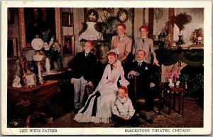 CHICAGO Illinois Postcard BLACKSTONE THEATRE Advertising Life With Father