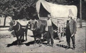 Old Oregon Trail Monument Expedition Ezra Meeker, Oregon Trail Traveler by Ox...
