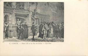 C. Comte Henri III et le Duc de Guise undivided back vintage art postcard