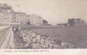 RP: NAPOLI , Italy 00-10s N.P.G. ; Via Caracciolo , e Castel' dell'Ovo.