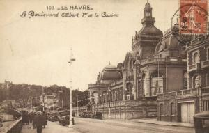 CPA  Le Havre - Le Boulevard Albert 1.er et le Casino (201282)