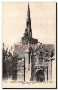 Old Postcard Perros Guirec (Cotes du Nord) Church of Clarity (XVI century)