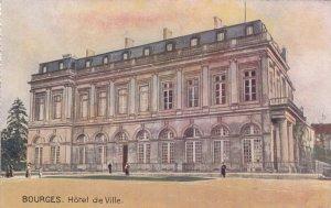 BOURGES , France, 00-10s; Hotel de Ville ; TUCK