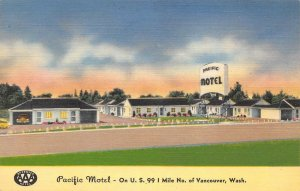 PACIFIC MOTEL Vancouver, Washington Highway 99 Roadside Linen Postcard ca 1940s