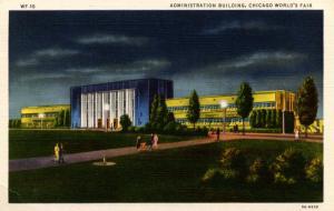 IL - Chicago. 1933 World's Fair-Century of Progress. Administration Building ...