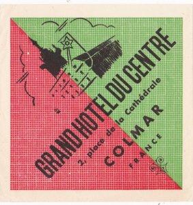 France Colmar Grand Hotel Du Centre Vintage Luggage Label sk1130