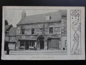 Lincolnshire: the Jews ' casa, LINCOLN c1908