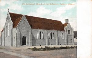 Calgary Alberta~Pro-Cathedral (Church of the Redeemer)~c1910 Postcard