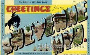Cheyenne, Wyoming Large Letter Town Towns Post Cards Postcards  Cheyenne, Wyo...