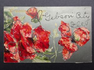 Poppies: GLITTERED Greetings From GIBSON CITY Illinois c1908 - Donate to R.B.L.