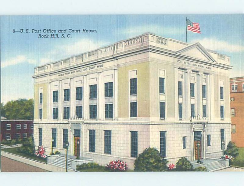 Unused Linen POST OFFICE & COURTHOUSE Rock Hill - Charlotte SC d2664