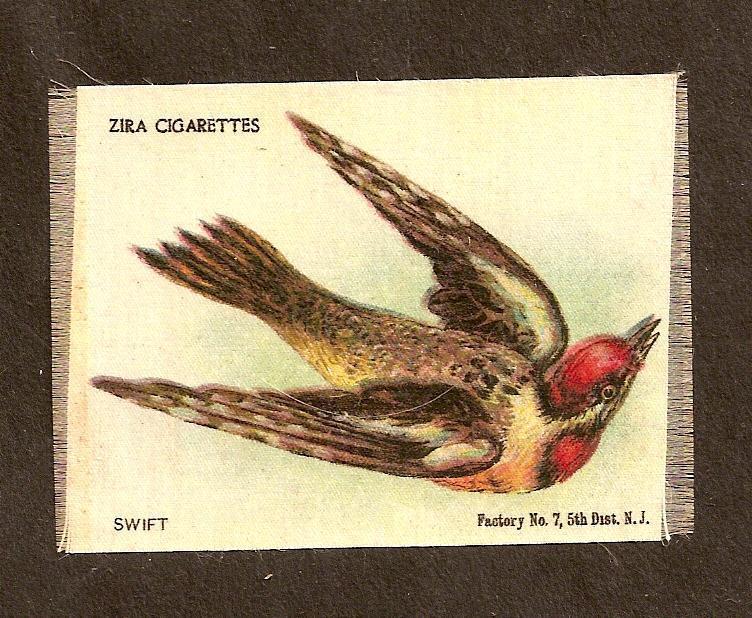 TURN OF THE CENTURY CIGARETTE SILK - BIRD - SWIFT - ZIRA CIG