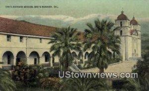 Santa Barbara Mission , CA