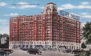 Hotel Faust, Rockford, Illinois, 30-40s