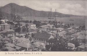 ST. THOMAS , W.I. , U.S.A. , 00-10s ; VIRGIN ISLANDS , Town & Harbour
