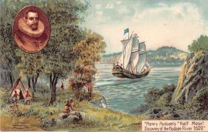 Henry Hudson Half Moon Hudson River Antique Postcard J40580