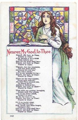 Nearer, My God, to Thee.  What a grand old Hymn