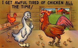 Humor - I get awful tired of chicken all the time