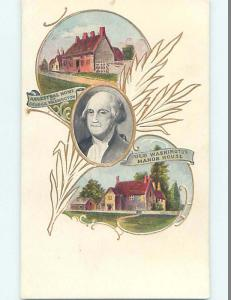 Pre-1907 patriotic PRESIDENT GEORGE WASHINGTON WITH TWO OF HIS HOMES HJ2802